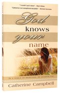 God Knows Your Name Paperback