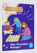 The Promise Keeper (#05 in Table Talk Series) Paperback