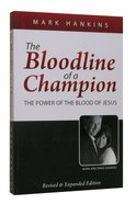 The Bloodline of a Champion Paperback
