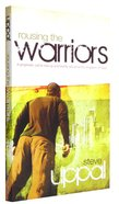 Rousing the Warriors Paperback