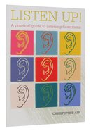 Listen Up!: A Practical Guide to Listening to Sermons Paperback