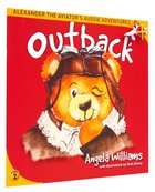 Outback (#02 in Alenander The Aviators Aussie Adventure Series)