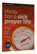 Help For a Sick Prayer Life (Matthias Minizines Series) Magazine