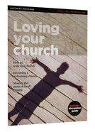 Loving Your Church (Matthias Minizines Series) Magazine