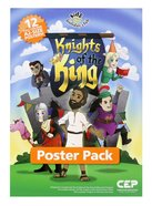 Knights of the King (Poster Pack) (Kids @ Club Series)