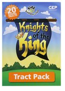 Knights of the King (Tract - 20 Pack) (Kids @ Club Series)