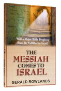 The Messiah Comes to Israel Paperback