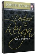 Destined to Reign Devotional Paperback