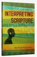 A Guide to Interpreting Scripture Paperback