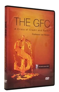 The Gfc: A Crisis of Credit and Faith?