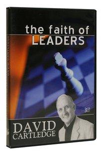 The Faith of Leaders