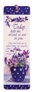 Tassel Bookmark: Today... Help Me Lord to Rest in You