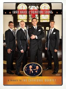 Tribute to the Cathedral Quartet - Ernie Haase & Signature Sound (Gaither Gospel Series)
