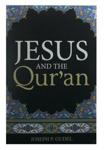 Jesus and the Quran (Pack Of 25)