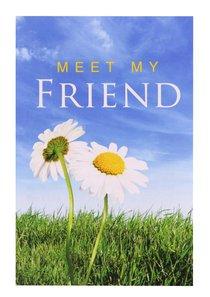 Meet My Friend (ESV) (Pack Of 25)
