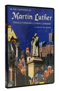 In the Footsteps of Martin Luther