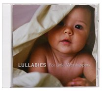 Lullabies: For Little Worshippers