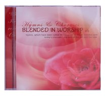 Hymns and Choruses Blended in Worship Volume 4