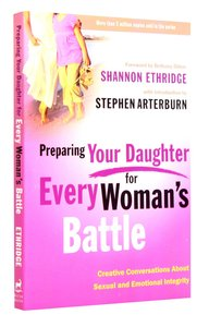 Preparing Your Daughter For Every Womans Battle