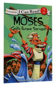Moses - Gods Brave Servant (I Can Read!2/biblical Values Series)