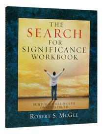 The Search For Significance (Workbook, 8 Sessions)