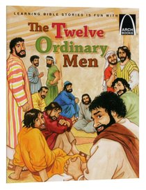 Twelve Ordinary Men (Arch Books Series)