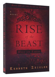 The Rise of the Beast (#03 in Tears Of Heaven Series)