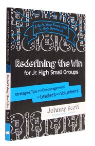 Redefining the Win (For Jr.High Small Group) (Rock Your Face Off Series)