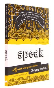 Speak - Obeying the Call (Rock Your Face Off Series)
