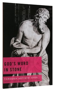 Gods Word in Stone (Through Artists Eyes Series)