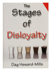 The Stages of Disloyalty