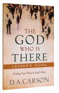 The God Who is There (Leaders Guide)