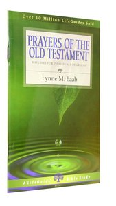 Prayers of the Old Testament (Lifeguide Bible Study Series)