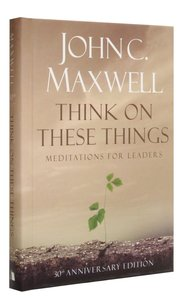 Think on These Things (30th Anniversary Edition)
