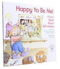Happy to Be Me! (Elf-help Books For Kids Series)