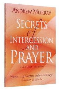 Secrets of Intercession & Prayer