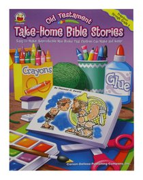 Take-Home Bible Stories: Old Testament