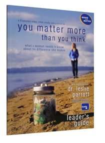 You Matter More Than You Think (Leaders Guide)