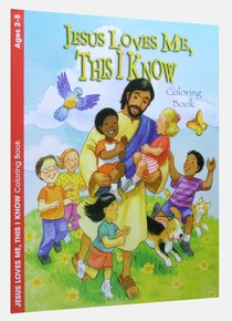 Jesus Loves Me This I Know (Ages 2-5, Reproducible) (Warner Press Colouring/activity Under 5s Series)