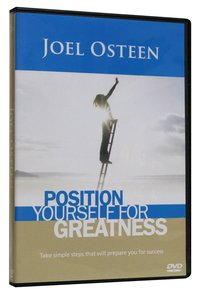 Position Yourself For Greatness