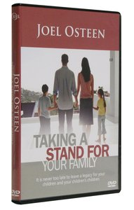 Taking a Stand For Your Family