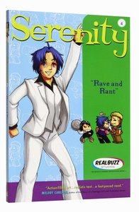 Rave and Rant (#04 in Serenity Teen Series)