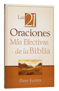 Los 21 Oraciomes Mas Efectivas De La Biblia (The 21 Most Effective Prayers Of The Bible)