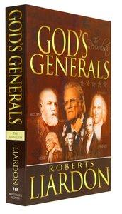 The Revivalists (Gods Generals Series)