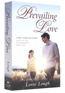 Prevailing Love (3-in-1 Collection)