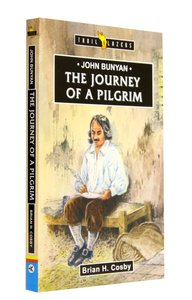 John Bunyan - the Journey of a Pilgrim (Trail Blazers Series)