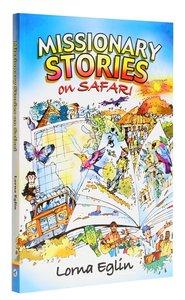 Missionary Stories on Safari