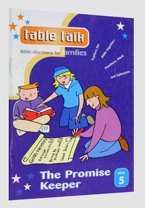The Promise Keeper (#05 in Table Talk Series)