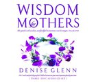 Wisdom For Mothers CD