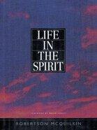 Life in the Spirit (Member Book) Paperback